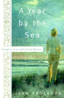A Year by the Sea By Anderson, Joan