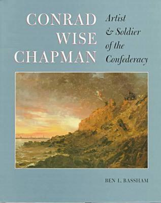 Conrad Wise Chapman By Bassham, Ben L.